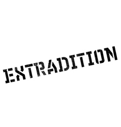 Extradition rubber stamp vector