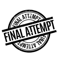 Final Attempt rubber stamp vector