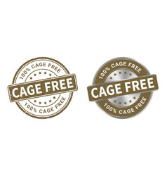 grunge stamp and silver label cage free vector image