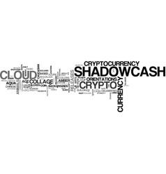 shadowcash word cloud concept vector image