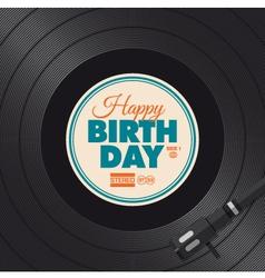 vinyl happy birthday card vector image