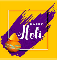 happy holi celebration greeting background design vector image