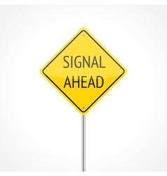 Signal ahead vector image