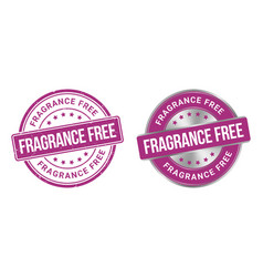 grunge stamp and silver label fragrance free vector image