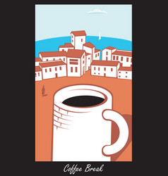 Scene with a cup of coffee in town by the sea vector
