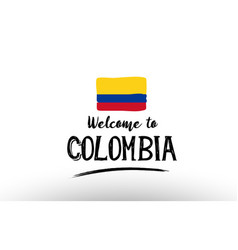 Welcome to colombia country flag logo card banner vector