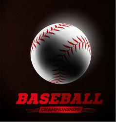 baseball ball in the backlight on black background vector image vector image