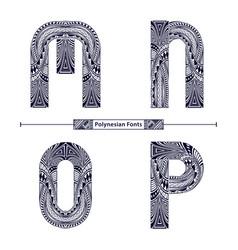alphabet polynesian style in a set mnop vector image