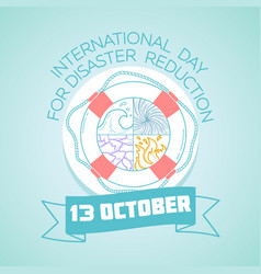 october 13 international day for disaster vector image