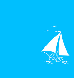 sailing vessel relax on a blue background vector image