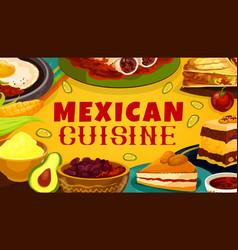 Traditional mexico meals mexican cuisine menu vector