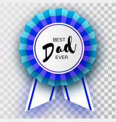 Blue happy fathers day greetings card best dad vector