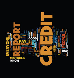 the need to look at your credit report text vector image