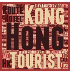 Must Know Travelers Tips to Hong Kong text vector image