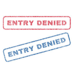 entry denied textile stamps vector image
