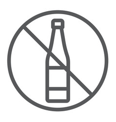 no alcohol line icon drink and warning alcohol vector image