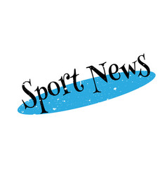 Sport news rubber stamp vector