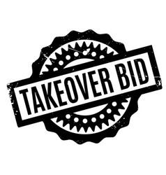 Takeover bid rubber stamp vector