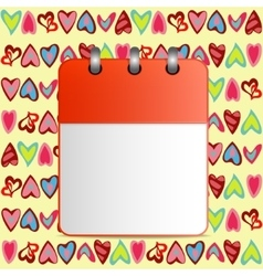 Blank calendar page on the background of hearts vector image vector image