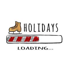 progress bar with inscription holidays loading vector image