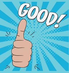 Thumb up hand gesture - good vector