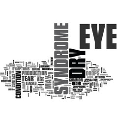 what is dry eye syndrome text word cloud concept vector image