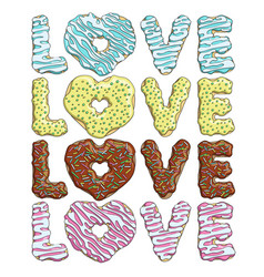 set of colorful tasty inscriptions love from donut vector image vector image