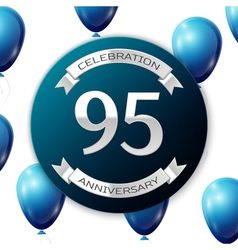 Silver number ninety five years anniversary vector