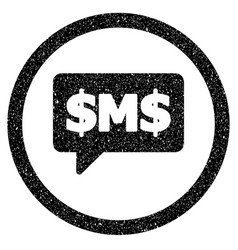sms bubble rounded icon rubber stamp vector image vector image