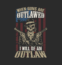 American i will be an outlaw vector