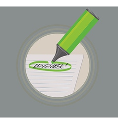 A highlighter marking remember vector