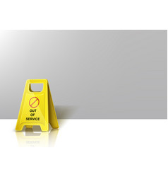 caution yellow warning sign out service banner vector image