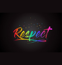 Respect word text with handwritten rainbow vector