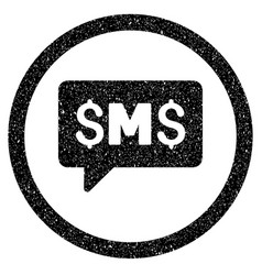 sms message rounded icon rubber stamp vector image vector image