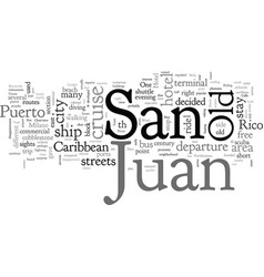 A stay at old san juan in puerto rico vector