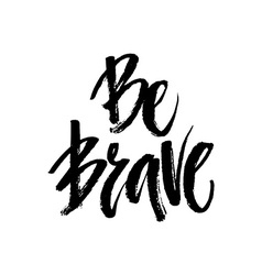 Be Brave vector