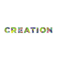 Creation concept retro colorful word art vector