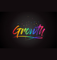 growth word text with handwritten rainbow vibrant vector image