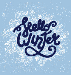 hello winter handwritten lettering vector image
