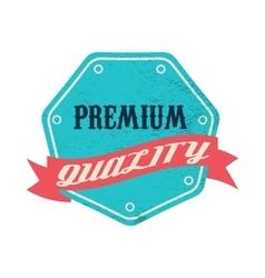 Blue premium quality label vintage style vector image vector image