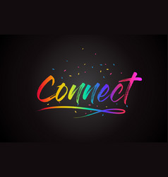 Connect word text with handwritten rainbow vector