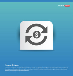 currency convert icon - blue sticker button vector image