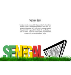 Senegal and a soccer ball at the gate vector
