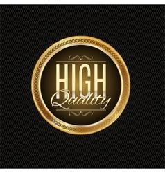 Golden label premium quality vector image vector image
