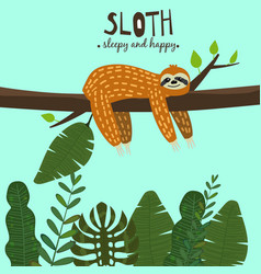 Cute funny sloth hanging on the tree sleepy and vector