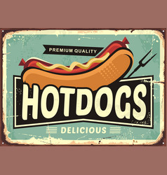 Hot dogs vintage tin sign vector