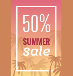 sale banner poster with palm leaves jungle leaf vector image