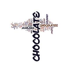 Gourmet chocolates text background word cloud vector