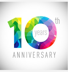 10 th anniversary facet years multicolored vector