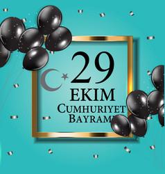 29 ekim cumhuriyet bayraminiz translation vector image